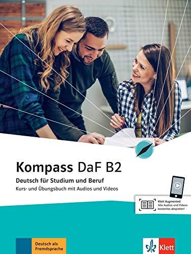 Kompass DaF B2: Deutsch für Studium und Beruf. Kurs- und Übungsbuch mit Audios und...