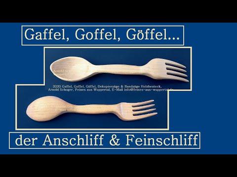 Gaffel, Goffel, Göffel, der Anschliff & Feinschliff